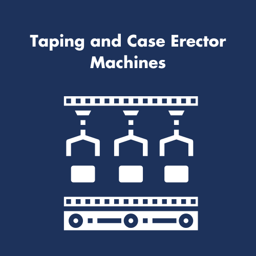 Taping and Case Erector Machines
